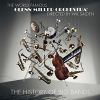 Glenn Miller Orchestra: The History of Big Bands
